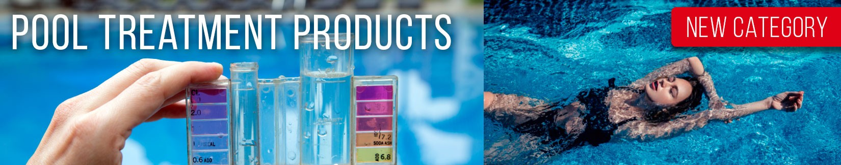 NEW CATEGORY OF POOL TREATMENT PRODUCTS